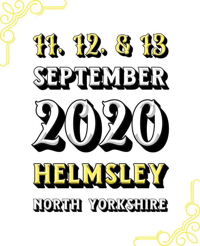 11th, 12th & 13th September 2020. Location: Helmsley, North Yorkshire.